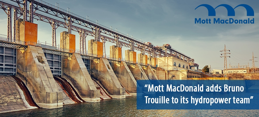Bruno Trouille joins Mott MacDonald as a hydropower advisor