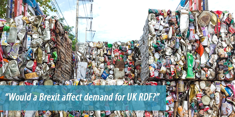 Would a Brexit affect demand for UK RDF?