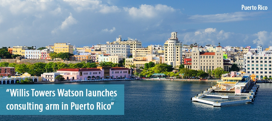 Willis Towers Watson launches consulting arm in Puerto Rico