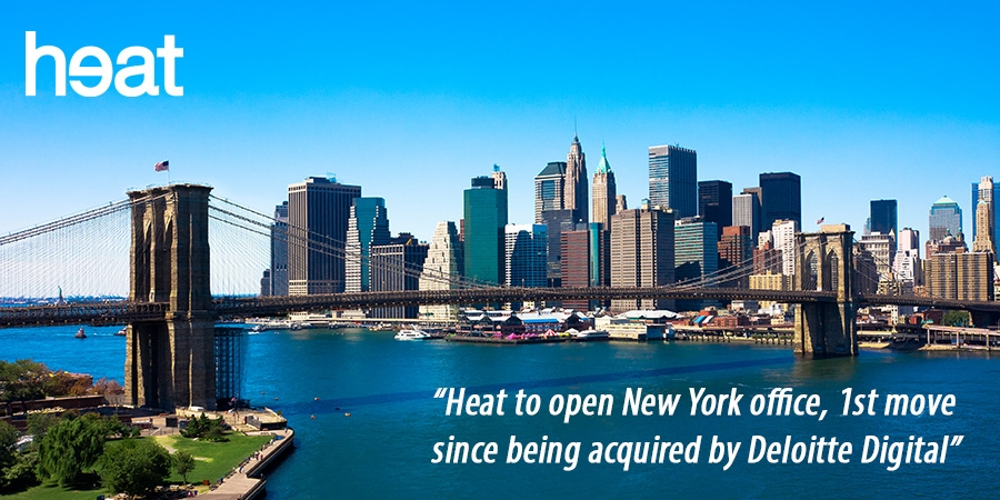 Deloitte Digital subsidiary Heat opens an office in New York
