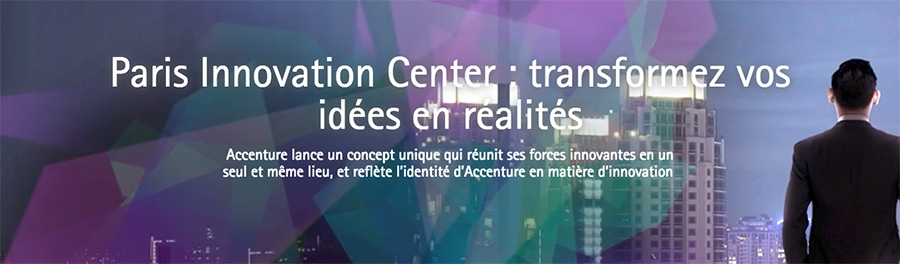 Accenture launches its latest Centre for Innovation in Paris