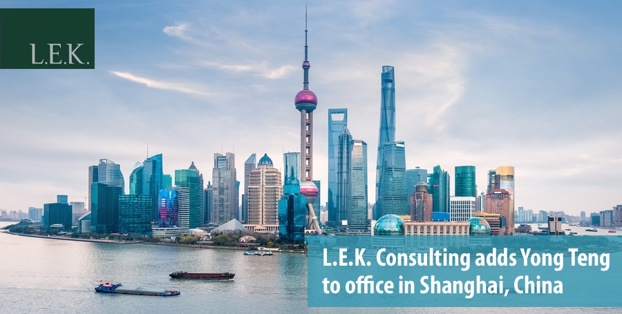 LEK Consulting adds Yong Teng to office in Shanghai