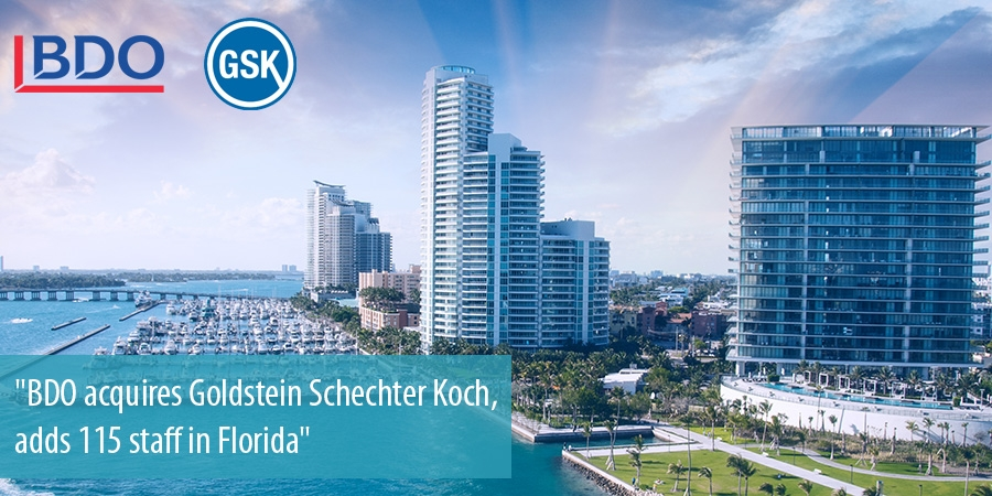 BDO acquires Goldstein Schechter Koch, adds 115 staff in Florida