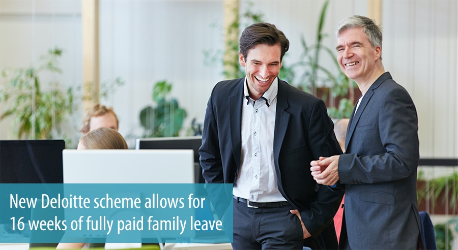 Deloitte provides 16 weeks of fully paid family leave