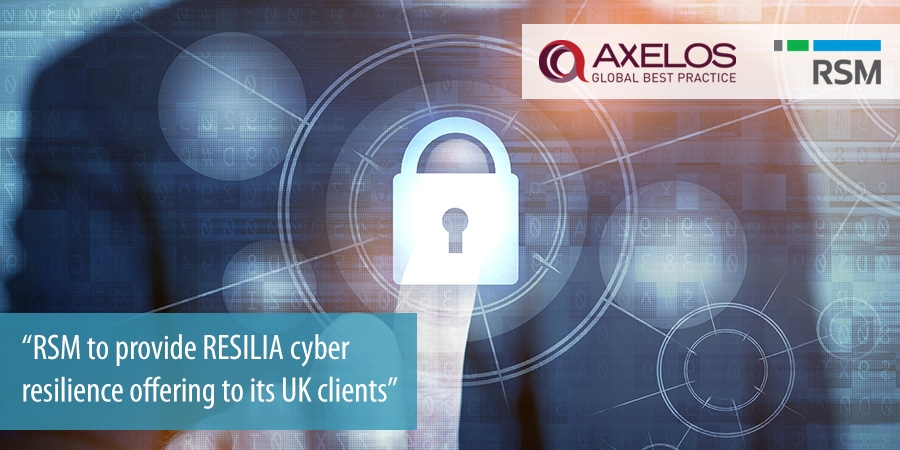 RSM to provide RESILIA cyber resilience offering to its UK clients