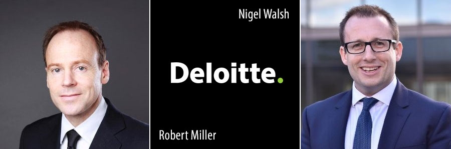 Robert Miller and Nigel Walsh - Deloitte