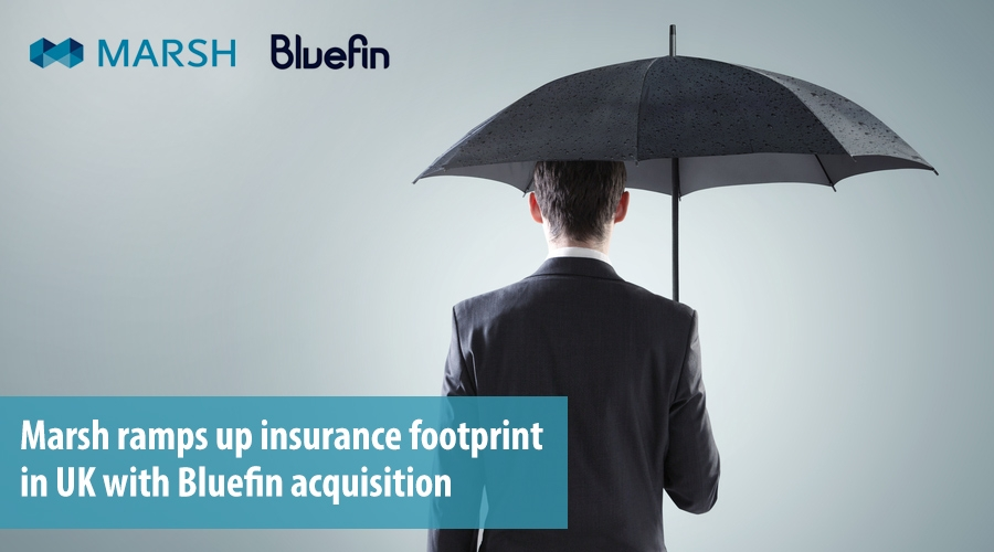 Marsh ramps up insurance footprint in UK with Bluefin acquisition
