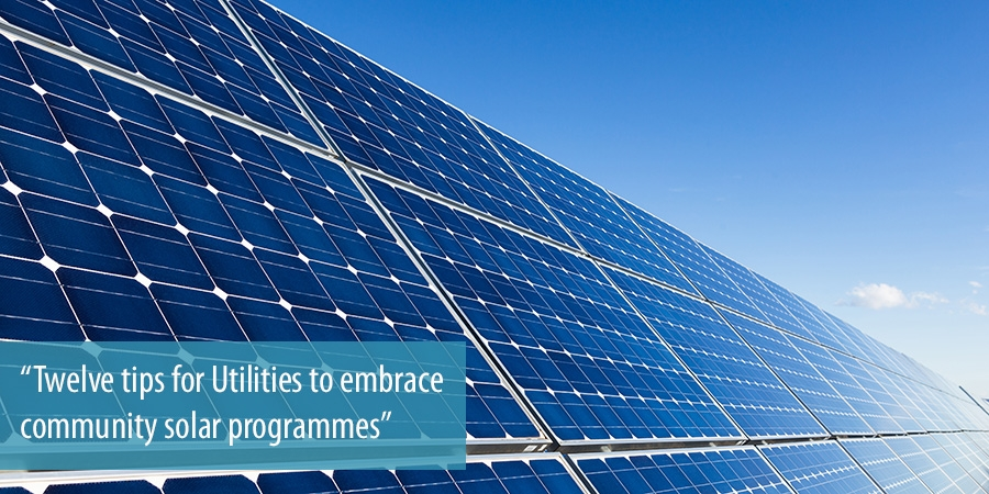 Twelve tips for Utilities to embrace community solar programmes