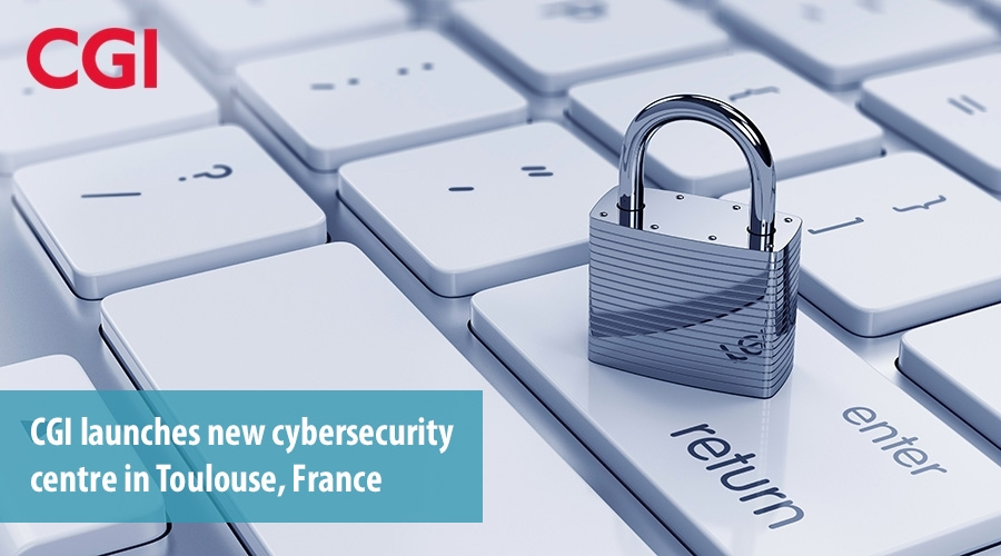 CGI launches new cybersecurity centre in Toulouse