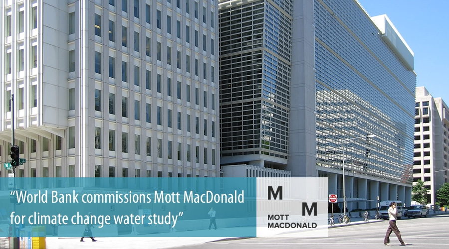 World Bank commissions Mott MacDonald for climate change water study