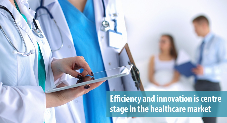 Efficiency and innovation is centre stage in the healthcare market