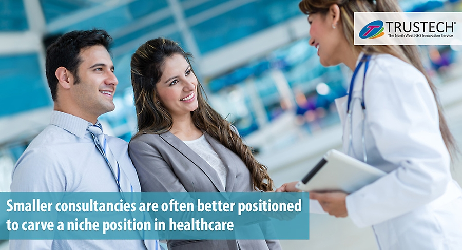 Smaller consultancies are often better positioned to carve a niche position in healthcare