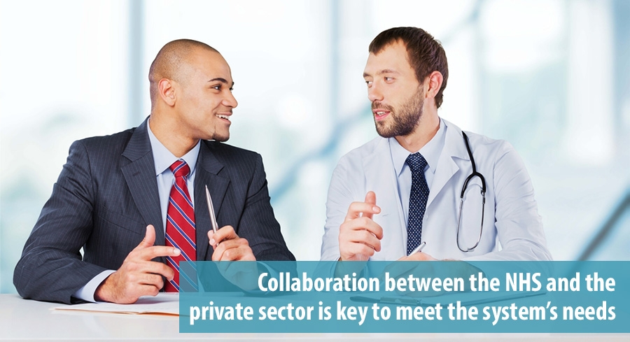 Collaboration between the NHS and the private sector is key to meet the systems needs