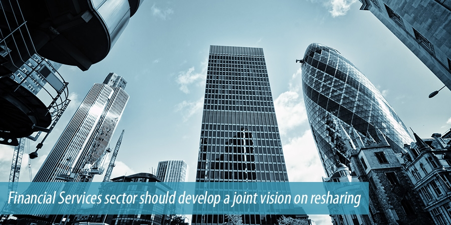 Financial Services sector should develop a joint vision on resharing