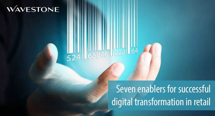 Seven enablers for successful digital transformation in retail