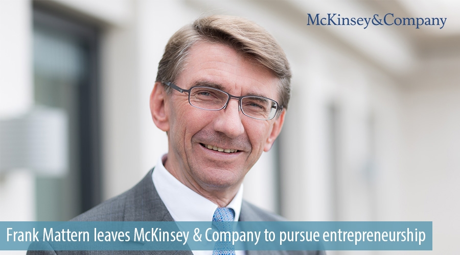 Frank Mattern leaves McKinsey & Company to pursue entrepreneurship