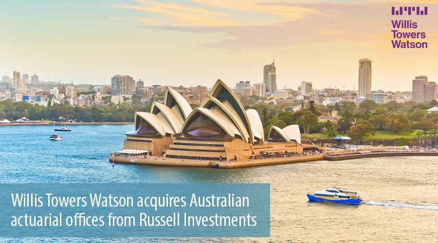 Willis Towers Watson acquires Australian actuarial offices from Russell Investments