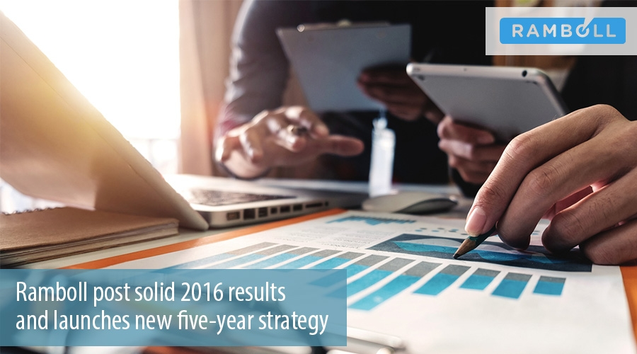 Ramboll post solid 2016 results  and launches new five-year strategy