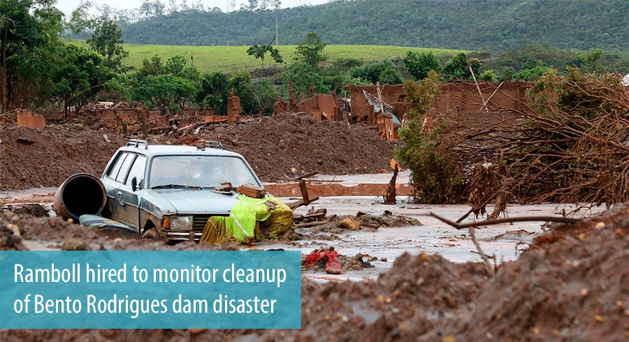 Ramboll hired to monitor cleanup of Bento Rodrigues dam disaster