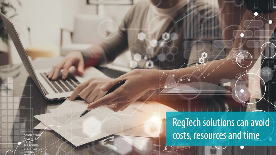 RegTech can avoid costs, resources and time