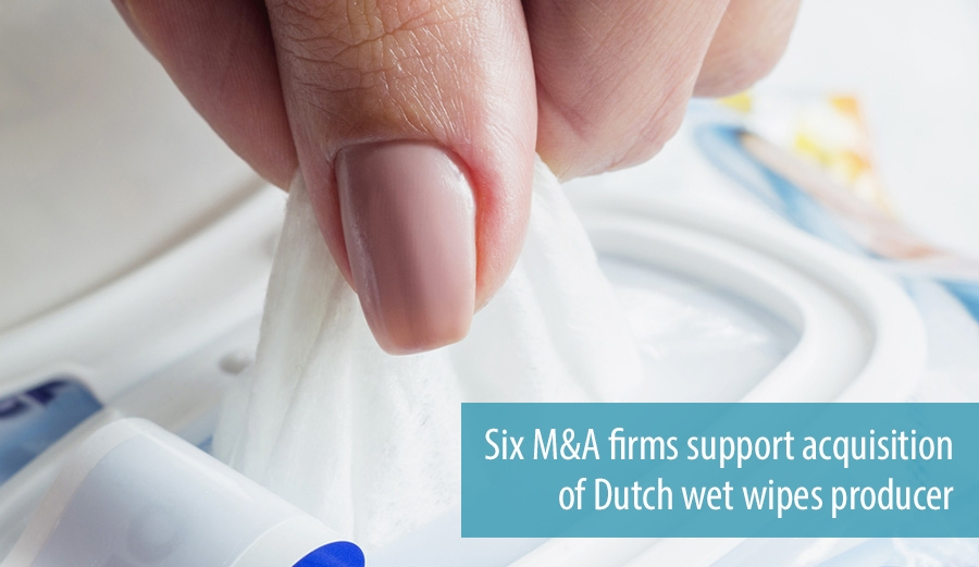 Six M&A firms support acquisition of Dutch wet wipes producer