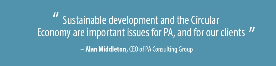 Sustainable development and the Circular Economy are important issues for PA, and for our clients