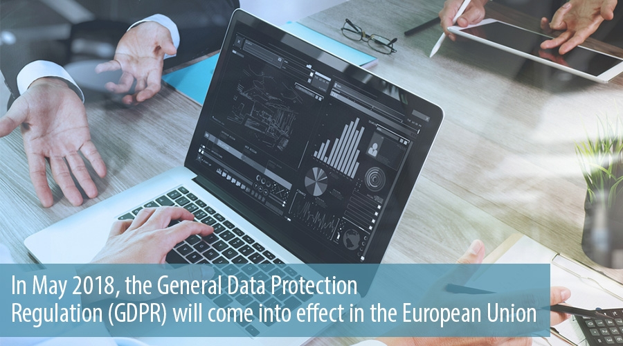In May 2018, the General Data Protection Regulation (GDPR) will come into effect in the European Union
