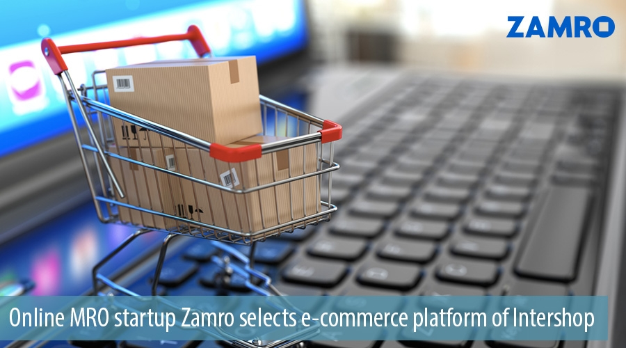 Online MRO startup Zamro selects e-commerce platform of Intershop