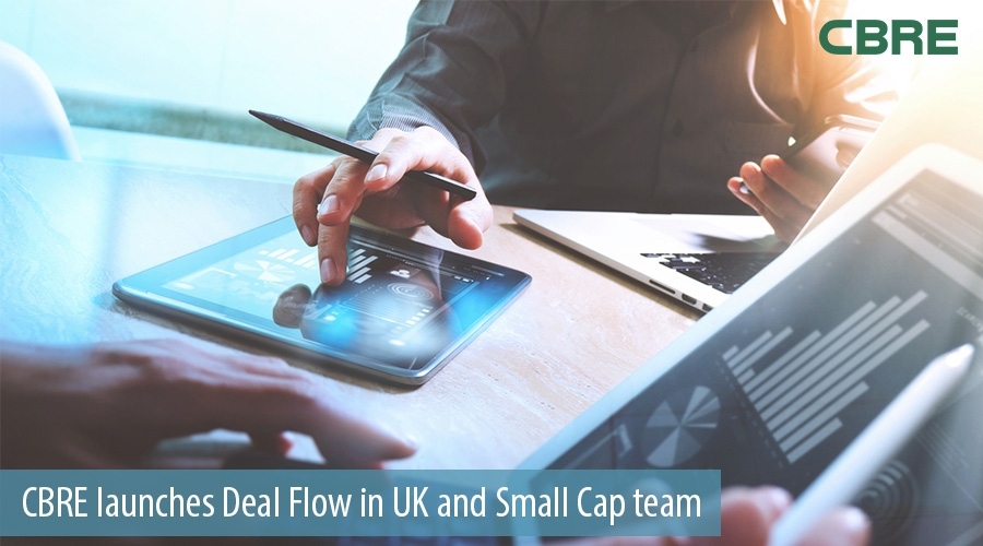 CBRE launches Deal Flow in UK and Small Cap team