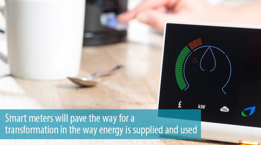 Smart meters will pave the way for a transformation in the way energy is supplied and used