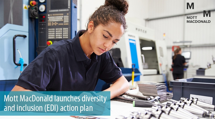 Mott MacDonald launches diversity and inclusion (EDI) action plan