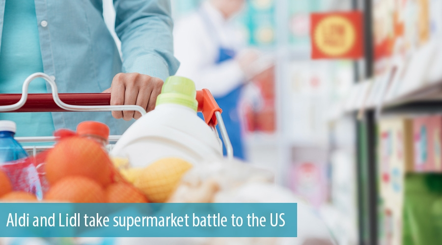 Aldi and Lidl take supermarket battle to the US
