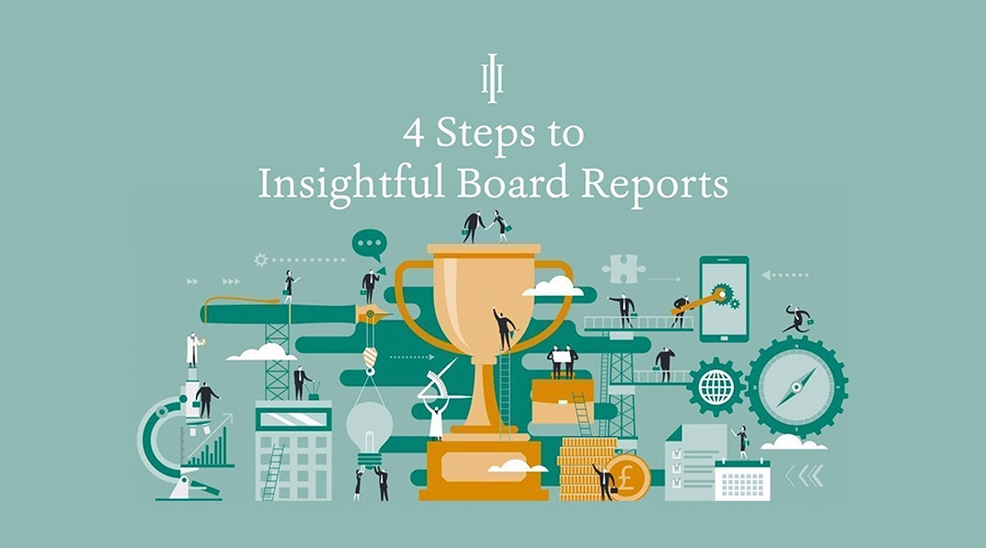 Insightful board reports