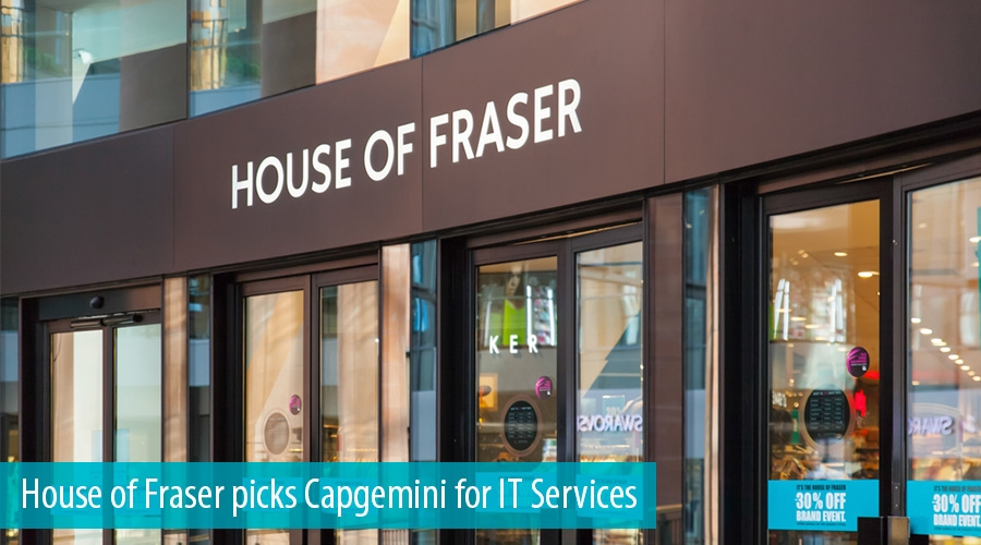 House of Fraser picks Capgemini for IT Services