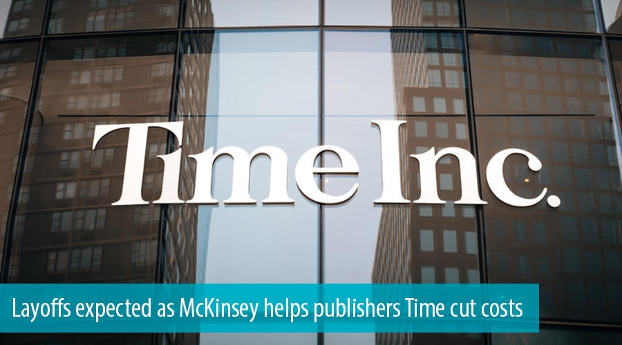 Layoffs expected as McKinsey helps publishers Time cut costs