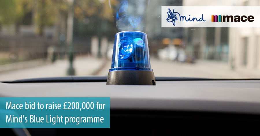 Mace bid to raise £200,000 for Mind's Blue Light programme