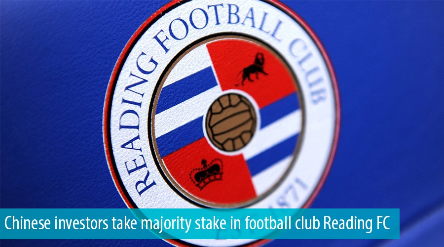 Chinese investors take majority stake in football club Reading FC