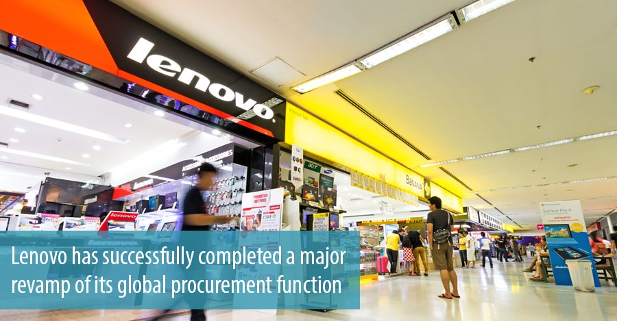 Lenovo has successfully completed a major revamp of its global procurement function