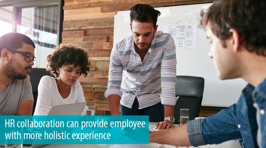 HR collaboration can provide employee with more holistic experience