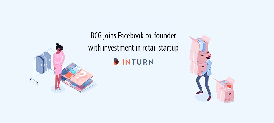 BCG joins Facebook co-founder with investment in retail startup