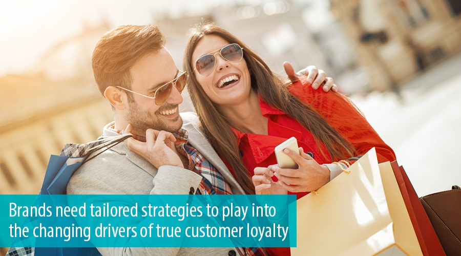Brands need tailored strategies to play into the changing drivers of true customer loyalty
