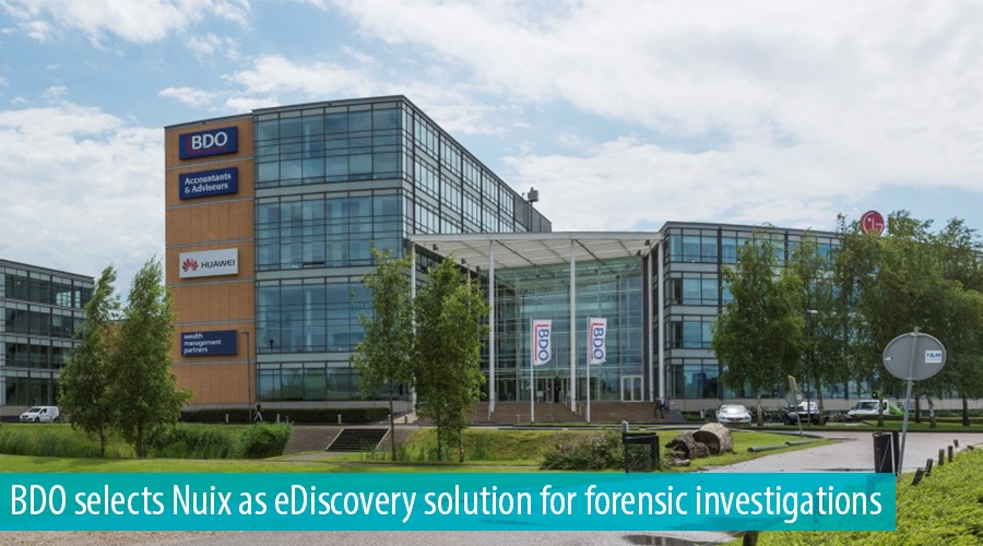 BDO selects Nuix as eDiscovery solution for forensic investigations