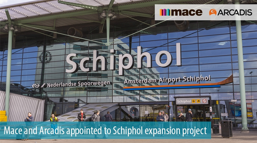 Mace and Arcadis appointed to Schiphol expansion project