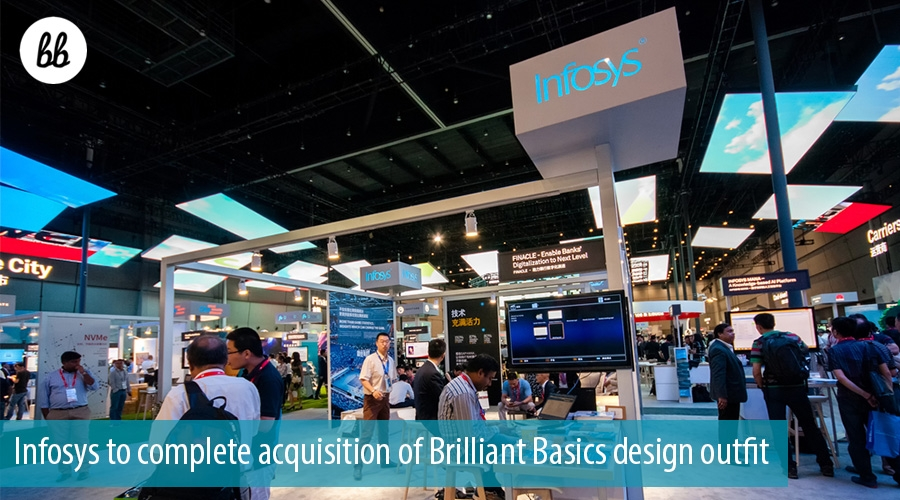 Infosys to complete acquisition of Brilliant Basics design outfit