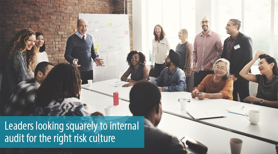 Leaders looking squarely to internal audit for the right risk culture