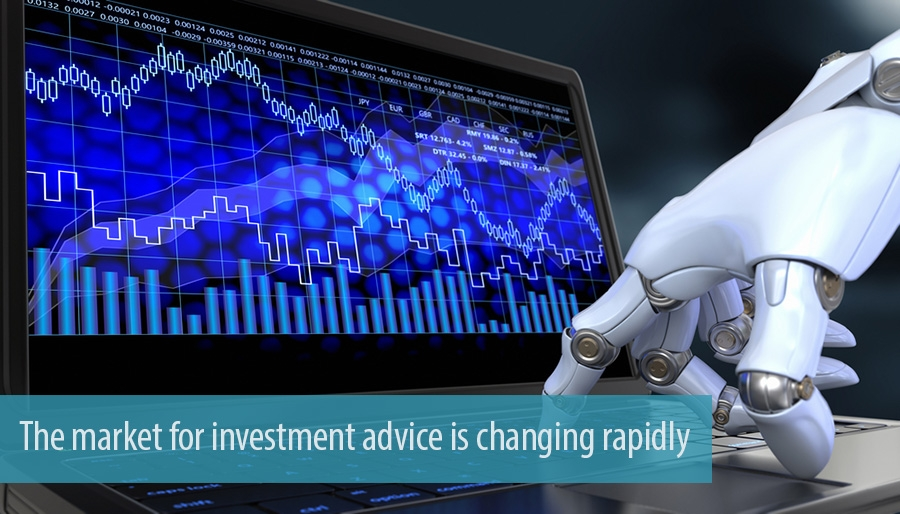 The market for investment advice is changing rapidly
