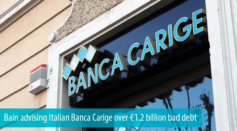 Bain advising Italian Banca Carige over €1.2 billion bad debt