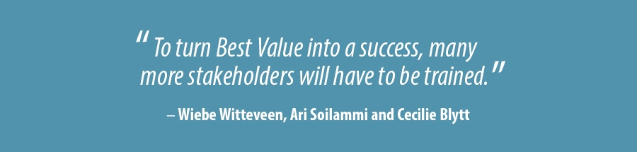 To turn Best Value into a success, many more stakeholders will have to be trained.