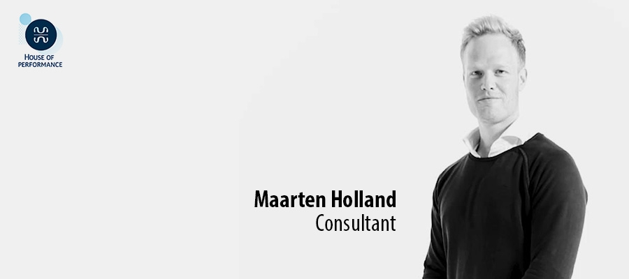 Maarten Holland - House of Performance