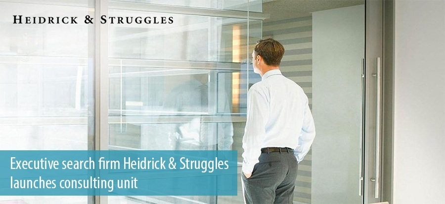 Executive search firm Heidrick & Struggles launches consulting unit